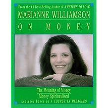Marianne Williamson on Money