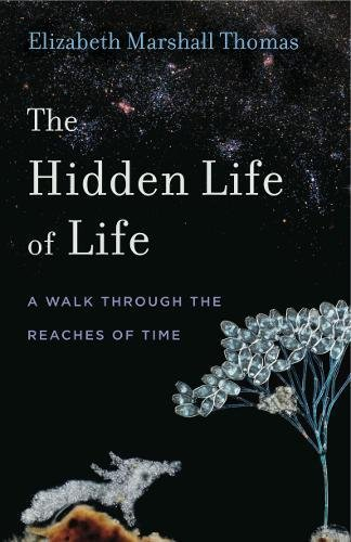 The Hidden Life of Life: A Walk through the Reaches of Time (Animalibus)