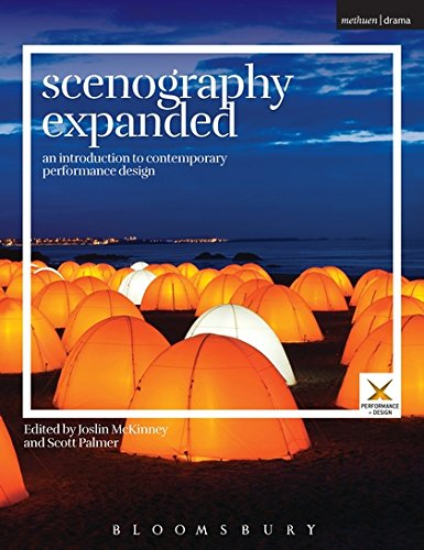 Scenography Expanded: An Introduction to Contemporary Performance Design (Performance and Design)
