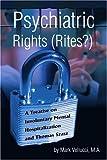 Psychiatric Rights (Rites?), Mark Vellucci, 0595312721
