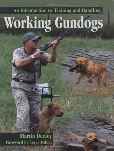 Working Gundogs: An Introduction to Training and Handling ebook