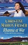 Rhanna at War, Christine Marion Fraser, 0340765674