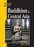 img - for Buddhism in Central Asia (Buddhist Tradition Series) book / textbook / text book