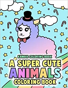 kawaii coloring book a super cute animals coloring book includes kawaii alpaca llama unicorn narwhal panda and more adorable critters for kids - Kawaii Coloring Book
