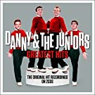 Danny and The Juniors Greatest Hits