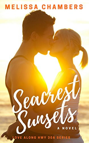 Seacrest Sunsets (Love Along Hwy 30A Book 2)