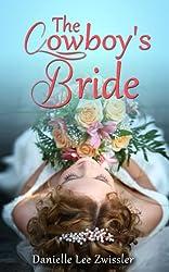 The Cowboy's Bride (Cowboys & Cowgirls Book 1)