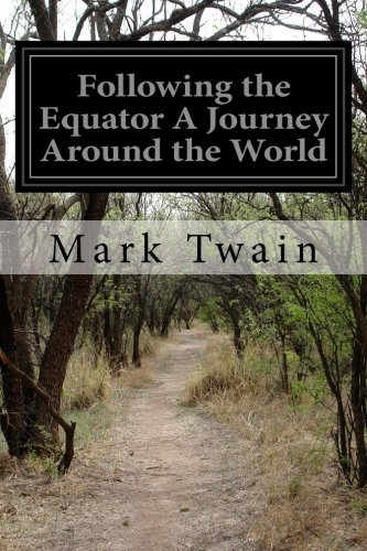 Following the Equator A Journey Around the World pdf epub
