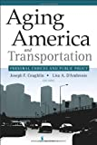 Aging America and Transportation H/C, Joseph Coughlin and Joseph et al Coughlin, 0826123155