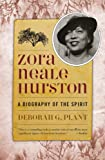 img - for Zora Neale Hurston: A Biography of the Spirit (Women Writers of Color) book / textbook / text book