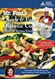 Mr. Food's Quick and Easy Diabetic Cooking, Art Ginsburg, 1580402712