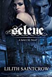 Selene (A Saint City Novel)