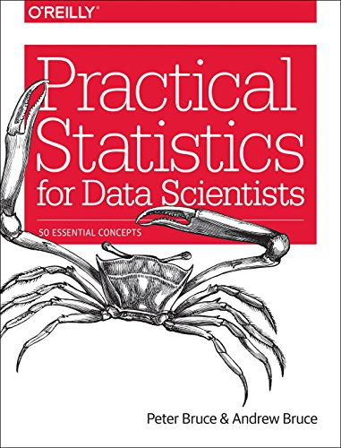 1491952962 - Practical Statistics for Data Scientists: 50 Essential Concepts