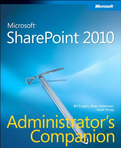 Microsoft SharePoint 2010 Administrator's Companion (Admin Companion) (English Edition) de [English, Bill, Alderman, Brian, Ferraz, Mark]