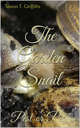 (The Garden Snail: Pest or Pet?)