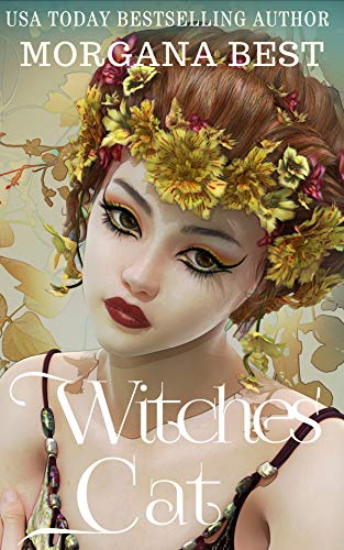 Witches' Cat: Witch Cozy Mystery (Witches and Wine Book 7) by [Best, Morgana]