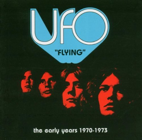Ufo - Flying - The Early Years By Ufo - Zortam Music
