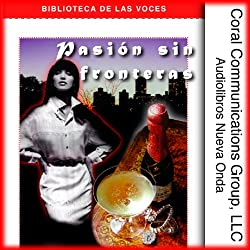 Pasion sin Fronteras [Boundless Passion]