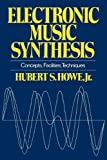 Electronic Music Synthesis, Jr. Howe, 0393331830