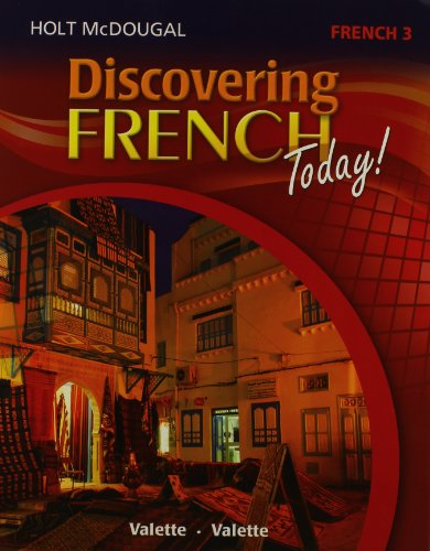 Holt French Level (Discovering French Today: Student Edition Level 3 2013 (French Edition))