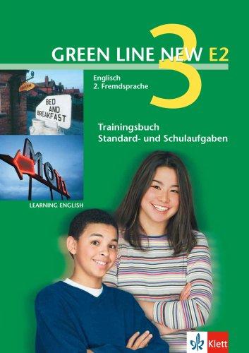 Green Line NEW E2: Trainingsbuch Standard- und Schulaufgaben, Heft mit Audio-CD Band 3: 7. oder 8. Schuljahr