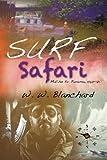 Surf Safari: Malibu to Panama, 1969-71