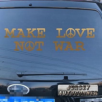 Amazon Jursey Auto Make Love Not War Funny Peace Sign Anti War