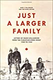 Just a Larger Family: Letters of Marie Williamson from the Canadian Home Front,1940–1944 (Life Writing)
