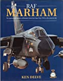 RAF Marham : The Operational History of Britain's Leading Front-Line Base, Delve, Ken, 1852605065