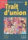 Trait d'union 2 - Livre de l'élève