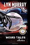 img - for Weird Tales: collection by Lyn Murray (2015-03-12) book / textbook / text book