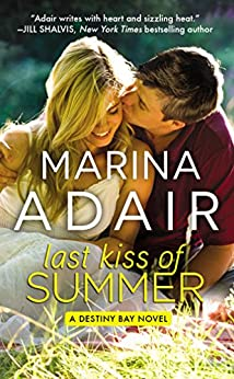 Last Kiss of Summer (Forever Special Release Edition) (Destiny Bay) by [Adair, Marina]