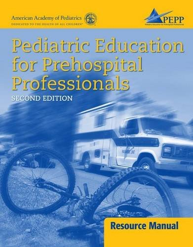 Pediatric Education for Prehospital Professionals Resource Manual