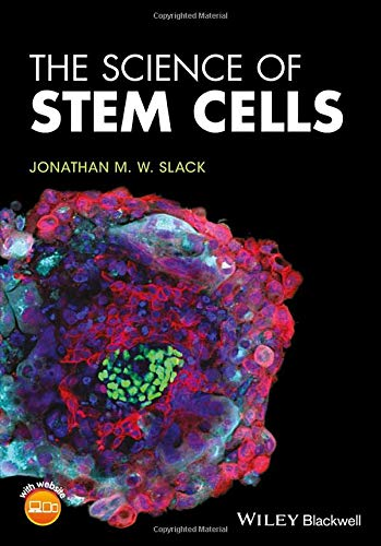 (The Science of Stem Cells)