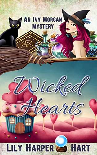 Wicked Hearts (An Ivy Morgan Mystery Book 9) (Wicked Heart)