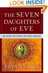 The Seven Daughters of Eve: The Scien...