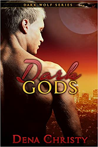 Dark Gods (Dark Wolf Series Book 5)