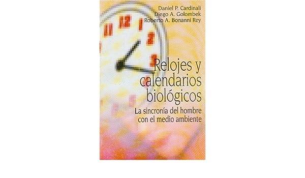 Relojes y Calendarios Biologicos (Spanish Edition): Varios: 9789505571512: Amazon.com: Books