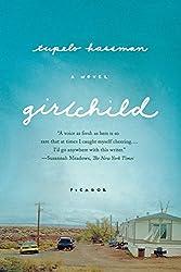Girlchild: A Novel