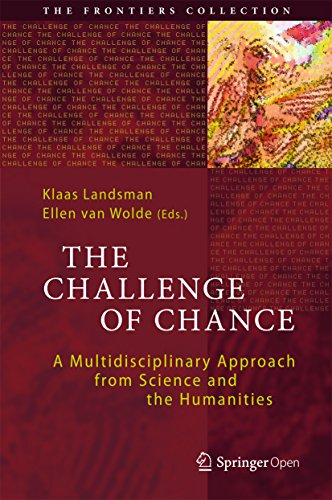 The Challenge of Chance: A Multidisciplinary Approach from Science and the Humanities (The Frontiers Collection)