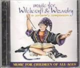 Music for Witchcraft & Wizardry: A Sorcerer's Companion by N/A (0100-01-01)