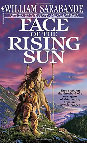 Face of the Rising Sun (First Americans - William Sun