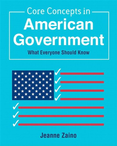 Core Concepts in American Government + Mysearchlab With Etext Student Access Code: What Everyone Should Know