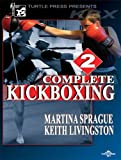 Complete Kickboxing, Vol. 2