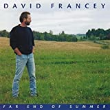 FRANCEY, DAVID - FAR END OF SUMMER
