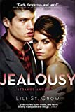 Jealousy: Book 3 (Strange Angels)