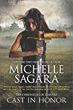 Cast in Honor (The Chronicles of Elantra Book 11)