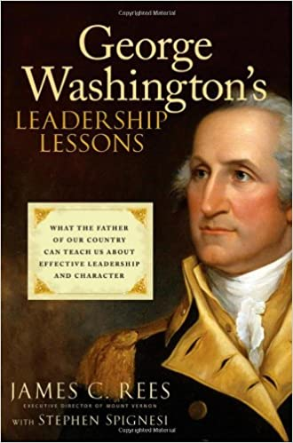 Book George Washington's Leadership Lessons: What the Father of Our Country Can Teach Us About Effective Leadership and Character
