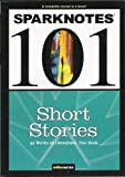 SparkNotes 101--Short Stories, Introduction-Sparknotes, 1411498658