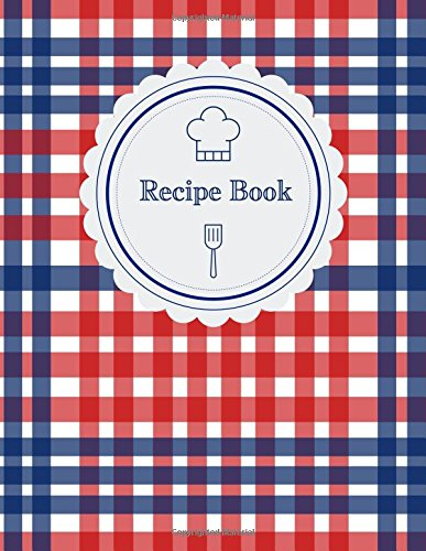 Recipe Book  Large Blank Recipe Journal To Preserve And Organize All Your Treasured Family Recipes  Cooking Gifts
